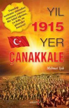 Yıl 1915 Yer Çanakkale